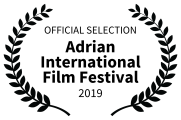 OFFICIAL SELECTION - Adrian International Film Festival - 2019