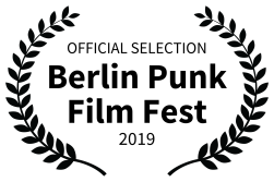 OFFICIAL SELECTION - Berlin Punk Film Fest - 2019